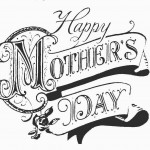 Calligraphy Wrote Mothers Day